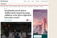 """""""The Telegraph"""" – """"Stockholm attack driver 'deliberately targeted young children'..."""""""