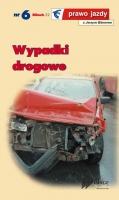 Wypadki drogowe - nieustannie edukować społeczeństwo