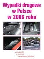 Bezpieczeństwo na drogach w 2006 r.