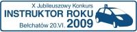 Jubileuszowy konkurs INSTRUKTOR ROKU 2009