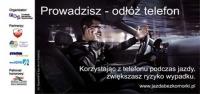 Prowadzisz – odłóż telefon