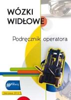 """""""Wózki widłowe - podręcznik operatora"""" - podnoś kwalifikacje"""