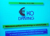 """BEŁCHATÓW: """"Wdrożenie polityki eco-drivingu w 300 szkołach jazdy"""""""