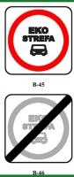 """""""Strefa ograniczonej emisji z transportu"""" i nowe znaki B-45 oraz B-46"""