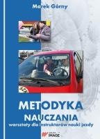 Metodyka nauczania. Warsztaty dla instruktorów nauki jazdy