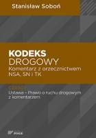 S. Soboń. Kodeks drogowy. Komentarz z orzecznictwem - nowe wydanie