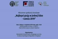 Najlepsi grają w jednej lidze. Łomża 2019 (9.4.2019) – uwaga zmiana godziny rozpoczęcia spotkania