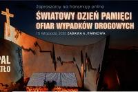 PAMIĘTAJ, WSPIERAJ, DZIAŁAJ czyli Światowy Dzień Pamięci Ofiar Wypadków Drogowych